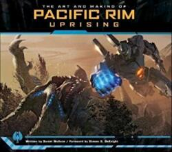 Art and Making of Pacific Rim Uprising - Daniel Wallace (ISBN: 9781785658556)