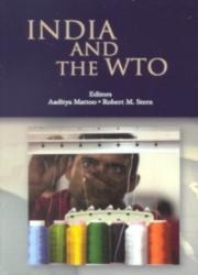 INDIA AND THE WTO-A STRATEGY FOR DEVELOPMENT - Policy World Bank, Aaditya Mattoo Mattoo, Robert M. Stern (ISBN: 9780821354100)