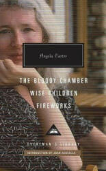 Bloody Chamber, Wise Children, Fireworks - Angela Carter (ISBN: 9781841593838)