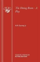 Dining Room - A R Gurney (ISBN: 9780573115363)