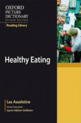 Oxford Picture Dictionary Reading Library: Healthy Eating (ISBN: 9780194740388)