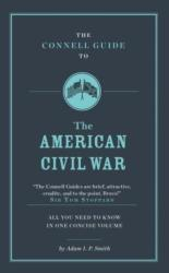 Connell Guide to the American Civil War (ISBN: 9781911187257)