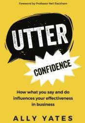 Utter Confidence (ISBN: 9781784520984)