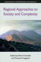 Regional Approaches to Society and Complexity (ISBN: 9781781795279)