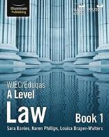 WJEC/Eduqas Law for A Level: Book 1 (ISBN: 9781911208457)