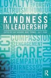 Kindness in Leadership (ISBN: 9781138207349)