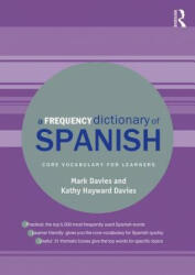 Frequency Dictionary of Spanish - Core Vocabulary for Learners (ISBN: 9781138686540)