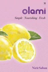 Olami - Simple nourishing fresh (ISBN: 9781431404780)