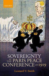 Sovereignty at the Paris Peace Conference of 1919 (ISBN: 9780199677177)