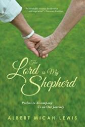 Lord Is My Shepherd, The - Albert M. Lewis (ISBN: 9780809153756)