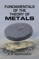 Fundamentals of the Theory of Metals (ISBN: 9780486819013)