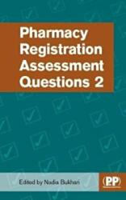 Pharmacy Registration Assessment Questions 2 (ISBN: 9780857113269)
