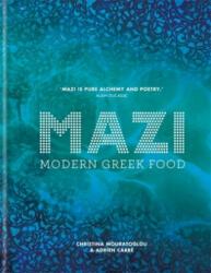 MAZI - Modern Greek Food (ISBN: 9781784723170)