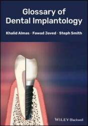 Glossary of Dental Implantology (ISBN: 9781118626887)