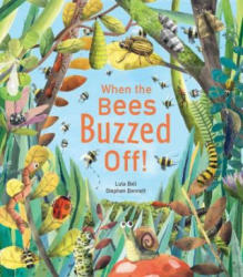 When the Bees Buzzed Off! (ISBN: 9781848694392)