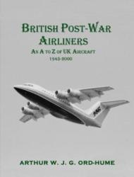 British Post-War Airliners - Arthur W. J. G. Ord-Hume (ISBN: 9781840337693)