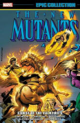 New Mutants Epic Collection: Curse Of The Valkyries (ISBN: 9781302910174)