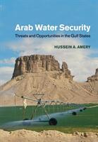 Arab Water Security (ISBN: 9781108447874)