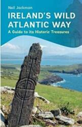 Ireland's Wild Atlantic Way - A Guide to its Historic Treasures (ISBN: 9781848893368)