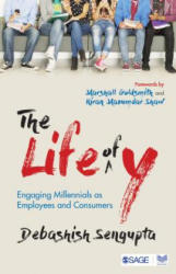 Life of Y - Engaging Millennials as Employees and Consumers (ISBN: 9789386602749)