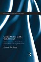 Chinese Muslims and the Global Ummah (ISBN: 9781138580695)
