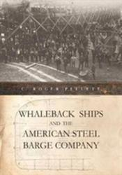 Whaleback Ships and the American Steel Barge Company (ISBN: 9780814344767)