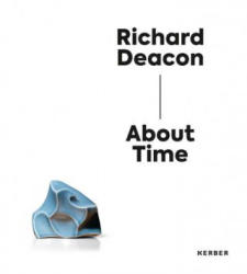 Richard Deacon - About Time (ISBN: 9783735640321)