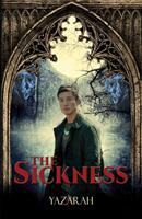 Sickness (ISBN: 9781786935649)