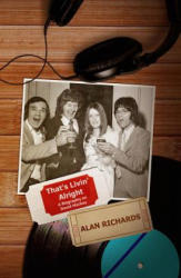 That's Livin' Alright: A Biography on David Mackay - Alan Richards (ISBN: 9781787107915)