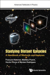 Studying Distant Galaxies: A Handbook Of Methods And Analyses (ISBN: 9781786341440)