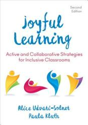 Joyful Learning - Active and Collaborative Strategies for Inclusive Classrooms (ISBN: 9781506375663)