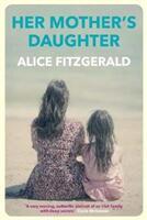 Her Mother's Daughter (ISBN: 9781760630621)