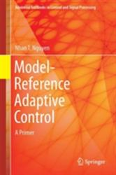 Model-Reference Adaptive Control - A Primer (ISBN: 9783319563923)