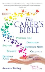 Carer's Bible - Amanda Waring (ISBN: 9780285643994)