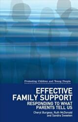Effective Family Support - Responding to What Parents Tell Us (ISBN: 9781780460734)