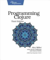 Programming Clojure, 3e (ISBN: 9781680502466)