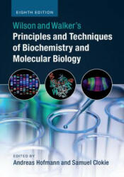 Wilson and Walker's Principles and Techniques of Biochemistry and Molecular Biology (ISBN: 9781316614761)