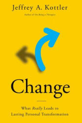 Change - What Really Leads to Lasting Personal Transformation (ISBN: 9780190866853)