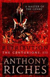 Retribution: The Centurions III (ISBN: 9781473628809)