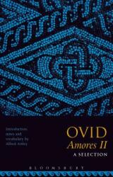 Ovid Amores II: A Selection (ISBN: 9781350010116)