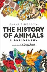 History of Animals: A Philosophy (ISBN: 9781350012011)