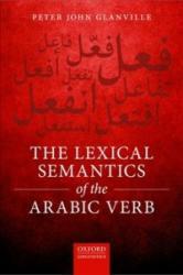 Lexical Semantics of the Arabic Verb (ISBN: 9780198792734)