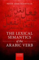 Lexical Semantics of the Arabic Verb (ISBN: 9780198792741)