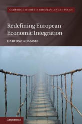 Redefining European Economic Integration (ISBN: 9781108421423)