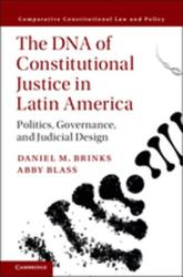 DNA of Constitutional Justice in Latin America - Politics, Governance, and Judicial Design (ISBN: 9781107178366)
