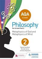 AQA A-level Philosophy Year 2 - Metaphysics of God and metaphysics of mind (ISBN: 9781510400269)