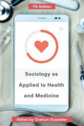 Sociology as Applied to Health and Medicine (ISBN: 9781137577375)