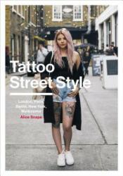 Tattoo Street Style (ISBN: 9781785037276)