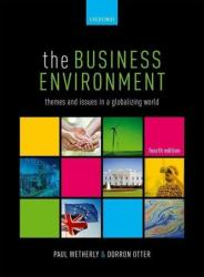 Business Environment - Themes and Issues in a Globalizing World (ISBN: 9780198739920)