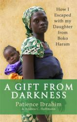 Gift from Darkness (ISBN: 9780349142586) (ISBN: 9780349142586)